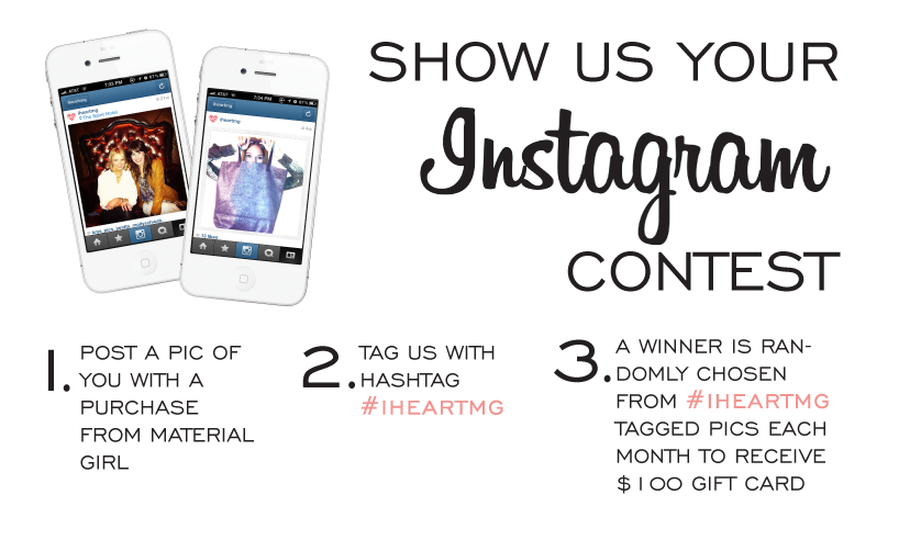 Instagram Contest by Material Girl